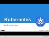 Introduction to Kubernetes - Google Slides
