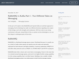 RabbitMQ vs Kafka Part 1 - Two Different Takes on Messaging