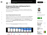 Progressive Web Apps with React.js: Part 2 - Page Load Performance