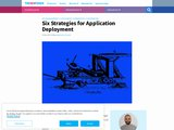 Six Strategies for Application Deployment