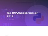 Top 10 Python libraries of 2017