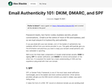 Email Authenticity 101: DKIM, DMARC, and SPF
