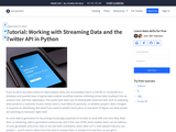 Working with streaming data: Using the Twitter API to capture tweets