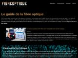 Qu'est ce que la fibre optique?