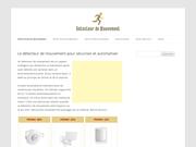 Guide pratique sur le détecteur de mouvement