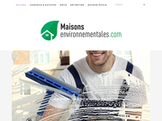 Maisons-environnementales.com, tout savoir pour passer à une maison écologique